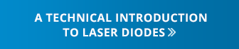 Introduction to Laser Diode Technology